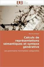 Calculs de Representations Semantiques Et Syntaxe Generative:  Le Transcriptome