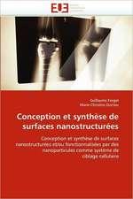 Conception Et Synthese de Surfaces Nanostructurees:  Crise Japonaise Et Crise Des Dogmes II