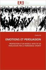 Emotions Et Persuasion