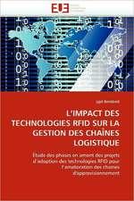 L Impact Des Technologies Rfid Sur La Gestion Des Chaines Logistique