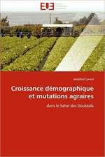 Croissance Demographique Et Mutations Agraires:  Biodiversite Et Biovalorisation