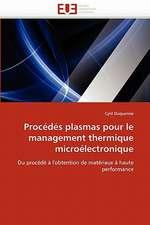 Procédés plasmas pour le management thermique microélectronique