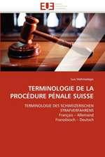 Terminologie de La Procedure Penale Suisse