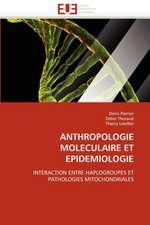 Anthropologie Moleculaire Et Epidemiologie