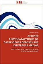 Activite Photocatalytique de Catalyseurs Deposes Sur Differents Medias