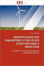 Identification Des Parametres Et Des Etats D''Une Machine a Induction