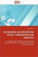 Un Modele de Reecriture Pour L'Integration de Services:  Uwi Et Uag