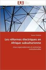 Les réformes électriques en Afrique subsaharienne