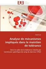 Analyse de mécanismes impliqués dans le maintien de tolérance