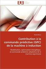 Contribution à la commande prédictive (GPC) de la machine à induction
