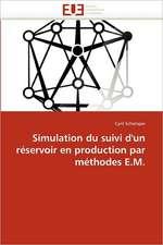Simulation du suivi d'un réservoir en production par méthodes E.M.
