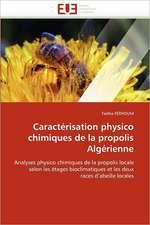 Caractérisation physico chimiques de la propolis Algérienne
