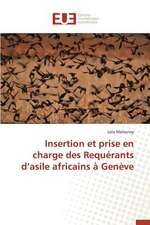 Insertion Et Prise En Charge Des Requerants D'Asile Africains a Geneve:  L'Owner Buy Out