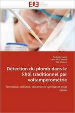Detection Du Plomb Dans Le Khol Traditionnel Par Voltamperometrie:  Mode de Traitement de L'Information Et Observance Aux Arv