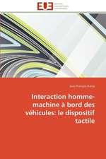 Interaction Homme-Machine a Bord Des Vehicules