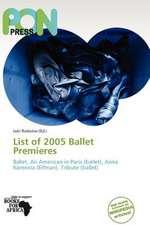 LIST OF 2005 BALLET PREMIERES