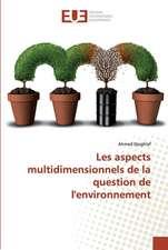 Les aspects multidimensionnels de la question de l'environnement