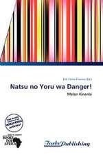 Natsu no Yoru wa Danger!