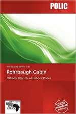 ROHRBAUGH CABIN