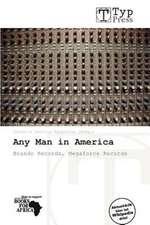 ANY MAN IN AMER