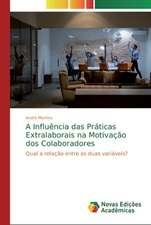 A Influência das Práticas Extralaborais na Motivação dos Colaboradores