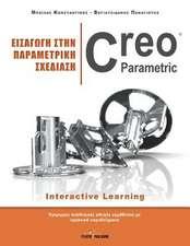 Eisagwgh Sthn Parametrikh Sxediash - Creo Parametric:  20 Praktikes Periptwseis Gia Meleth & Analysh
