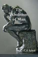 The Abolition of Man (Annotated)