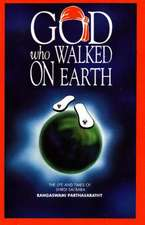 God Who Walked on Earth
