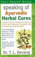 Speaking of Ayurvedic Herbal Cures