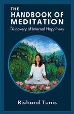 Handbook of Meditation: Discovery of Internal Happiness