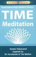 TIME Meditation: Transformational Integral Meditation Education