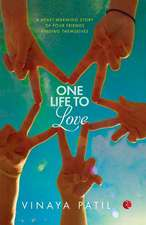 One Life to Love