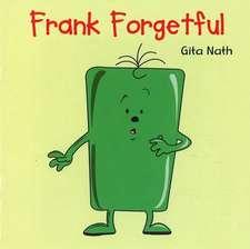 Frank Forgetful