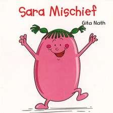Sara Mischief