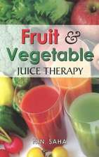 Fruit & Vegetable Juice Therapy