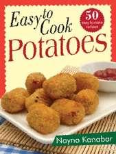 Easy to Cook Potatoes