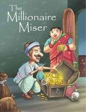Millionare Miser