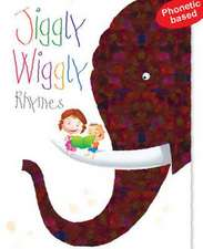 Jiggly Wiggly Rhymes