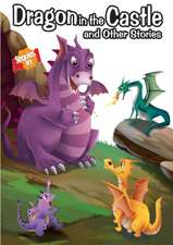 Dragon in the Castle & Other Stories