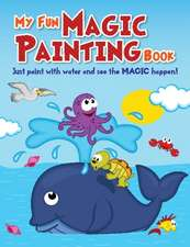 My Fun Magic Painting Book