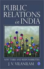 Public Relations in India: New Tasks and Responsibilites