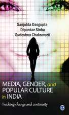 Media, Gender, and Popular Culture in India: Tracking Change and Continuity