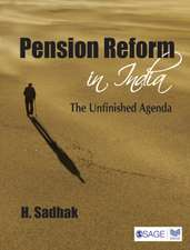 Pension Reform in India: The Unfinished Agenda