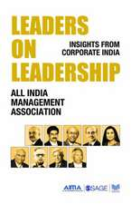Leaders on Leadership: Insights from Corporate India
