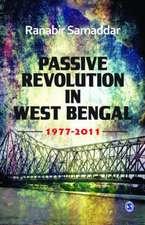 Passive Revolution in West Bengal: 1977-2011