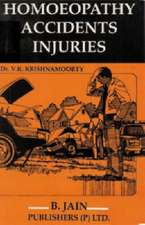 Homeopathy in Accidents & Injuries: With a Short Repertory on Emergencies: 2nd Edition