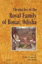 Chronicles of the Royal Family of Bonai (Odisha)