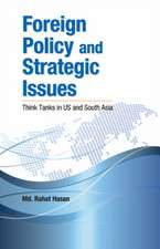 Foreign Policy & Strategic Issues