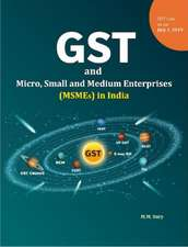 GST and Micro, Small and Medium Enterprises (MSMEs) in India