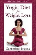 Hidden Secrets of Yogic Diet for Weight Loss